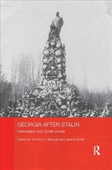 Georgia after Stalin: Nationalism and Soviet power