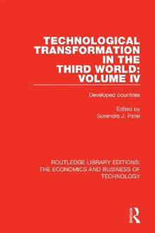 Technological Transformation in the Third World: Volume 4: Developed Countries