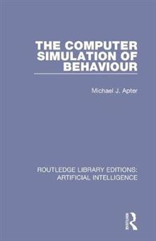 The Computer Simulation of Behaviour