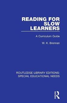 Reading for Slow Learners: A Curriculum Guide