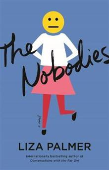 The Nobodies: A Novel
