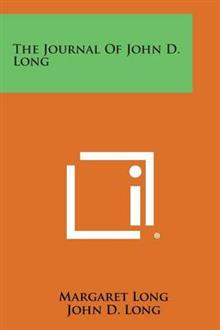 The Journal of John D. Long