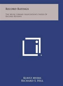 Record Ratings: The Music Library Association's Index of Record Reviews