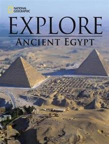 National Geographic Explore - Ancient Egypt (Reading Development Series)
