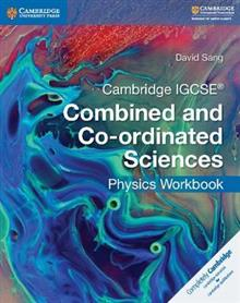 Cambridge IGCSE (R) Combined and Co-ordinated Sciences Physics Workbook