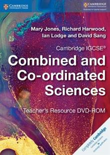 Cambridge IGCSE (R) Combined and Co-ordinated Sciences Teacher's Resource DVD-ROM