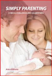 Simply Parenting: Choices, Challenges and Celebrations