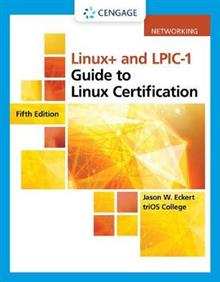 Linux+ and Lpic-1 Guide to Linux Certification, Loose-Leaf Version