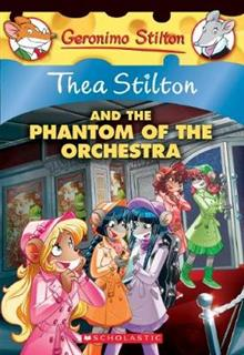 Thea Stilton #29: Thea Stilton and the Phantom of the Orchestra