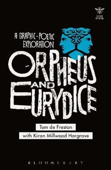 Orpheus and Eurydice: A Graphic-Poetic Exploration