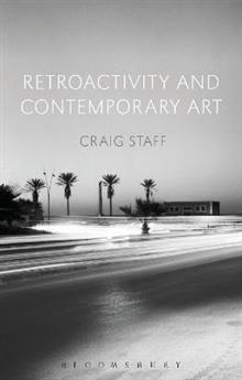 Retroactivity and Contemporary Art