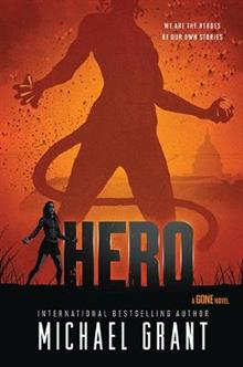 Hero: A GONE NOVEL
