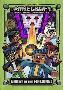 Ghast in the Machine: Minecraft Woodsword Chronicles Book 4