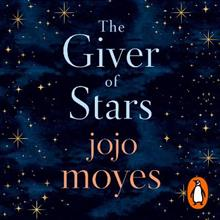 The Giver of Stars: The Sunday Times Bestseller
