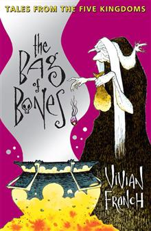 The Bag of Bones: The Second Tale from the Five Kingdoms