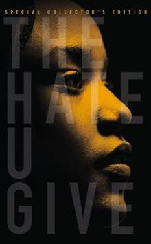 The Hate U Give: Special Collector's Edition