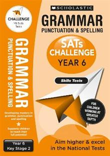 Grammar Punctuation and Spelling Skills Tests (Year 6) KS2