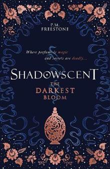 Shadowscent: The Darkest Bloom