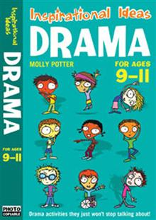 Drama 9-11: Engaging Activities to Get Your Class into Drama!