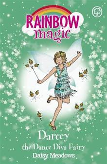 Rainbow Magic: Darcey the Dance Diva Fairy: The Showtime Fairies Book 4