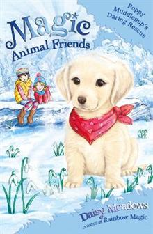 Magic Animal Friends: Poppy Muddlepup's Daring Rescue: Special 1