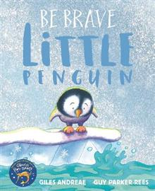 Be Brave Little Penguin