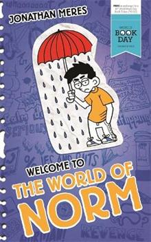 The World of Norm: Welcome to the World of Norm: World Book Day 2016 (50-Copy Pack)