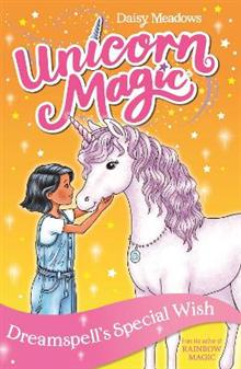 Unicorn Magic: Dreamspell's Special Wish: Series 2 Book 2
