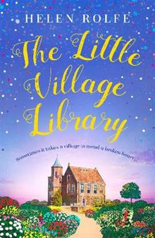 The Little Village Library: The perfect heartwarming story of kindness and community for 2020