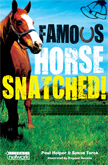 Famous Horse Snatch Chapter Book