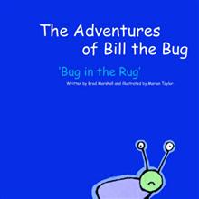 The Adventures of Bill the Bug: 'Bug In The Rug'