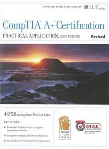 CompTIA A+ Certification: Practical Application