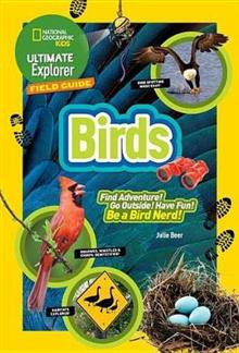 Ultimate Explorer Field Guide Birds