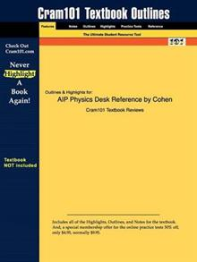 Studyguide for AIP Physics Desk Reference by Cohen, E. Richard, ISBN 9780387989730