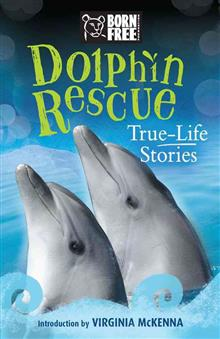 Dolphin Rescue: True-Life Stories