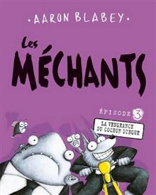Les M?chants: N? 3 - La Vengeance Du Cochon Dingue