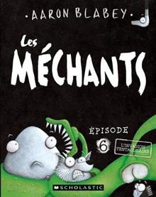 Les M?chants: N? 6 - l'Invasion Tentaculaire