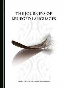 The Journeys of Besieged Languages