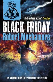CHERUB: Black Friday: Book 15