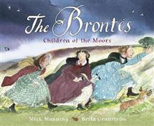 The Brontes - Children of the Moors: A Picture Book