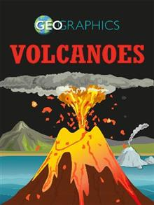 Geographics: Volcanoes