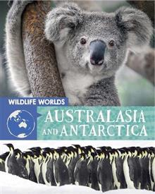 Wildlife Worlds: Australasia and Antarctica
