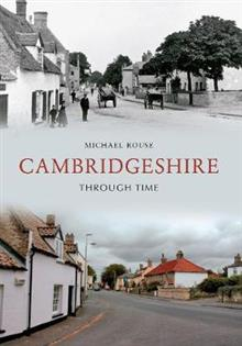 Cambridgeshire Through Time