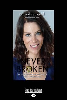 Never Broken: My Journey from the Horrors of Iraq to the Birth of My Miracle Baby