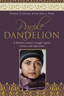 Purple Dandelion: A Muslim woman's struggle against violence and oppression