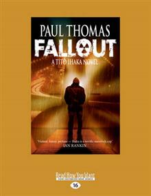 Fallout: A Tito Ihaka Novel