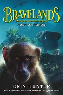 Bravelands: Code of Honor (Bravelands, Book 2)
