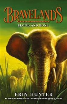 Bravelands: Blood and Bone (Bravelands, Book 3)