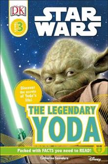 DK Readers L3: Star Wars: The Legendary Yoda: Discover the Secret of Yoda's Life!