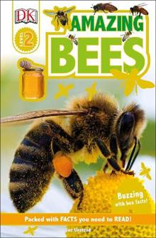 DK Readers L2: Amazing Bees: Buzzing with Bee Facts!